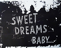 Sweet Dreams Baby, lithograph, black and white text